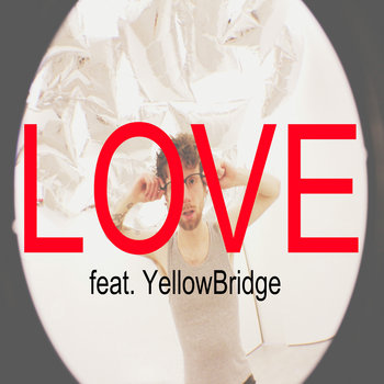 Love feat. YellowBridge cover art
