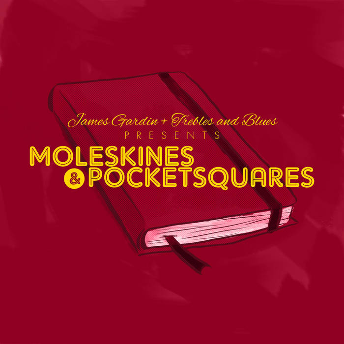 Moleskines and Pocket Squares cover art