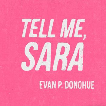 Tell Me, Sara cover art