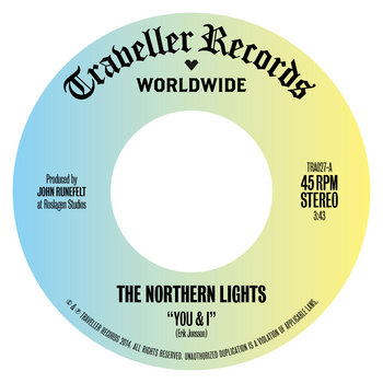"The Northern Lights - ""You & I"" b/w ""This Time Around"" 7"" PRE-ORDER cover art"