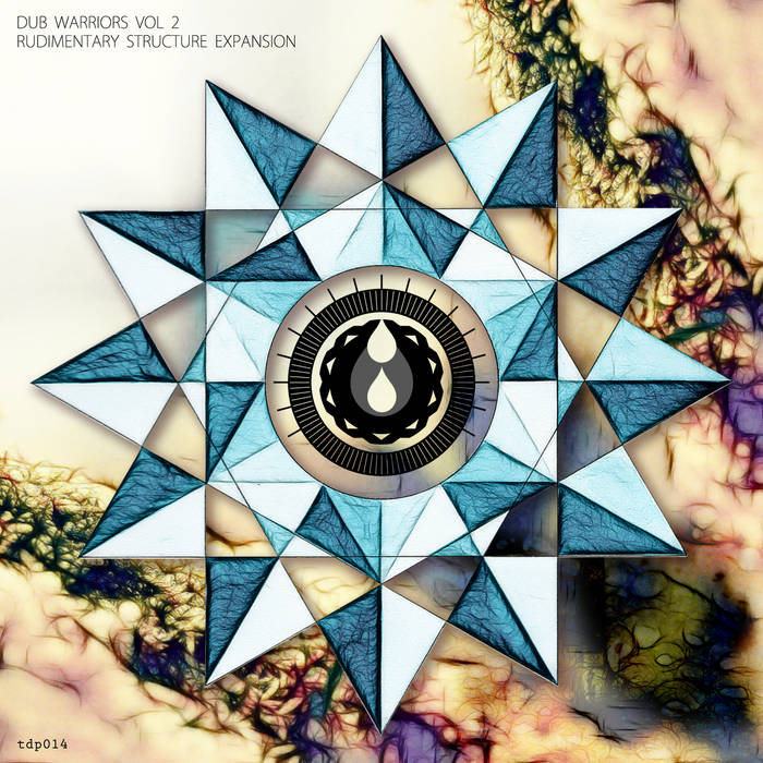 Dub Warriors Vol 2 - Rudimentary Structure Expansion cover art