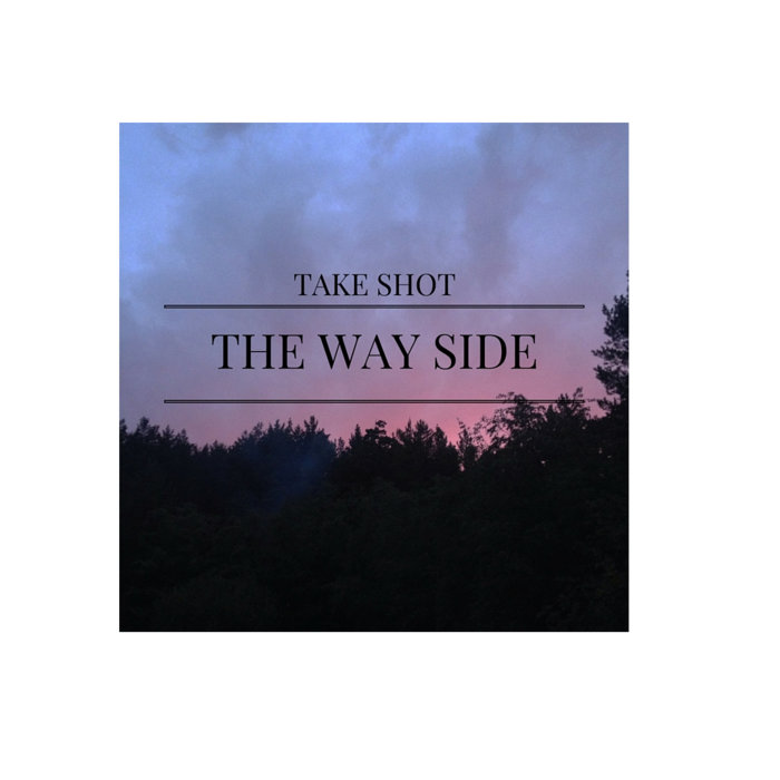 TakeShot - The Way Side cover art