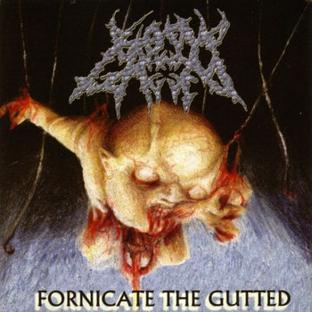 BOUND AND GAGGED - Fornicate The Gutted cover art