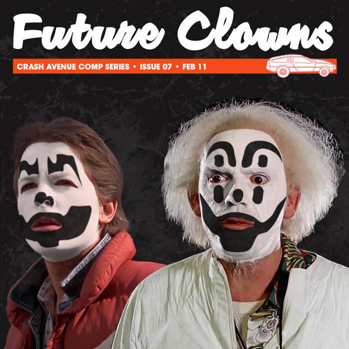 Crash Avenue Comp Series: Future Clowns cover art