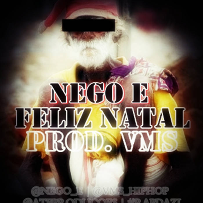 Nego E - Feliz Natal (Prod. VMS) cover art