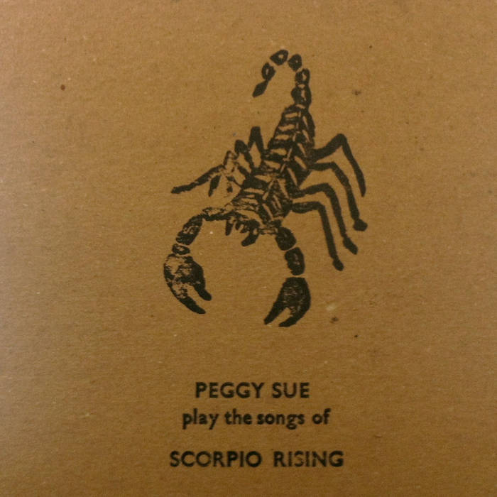Peggy Sue Play The Songs of Scorpio Rising cover art