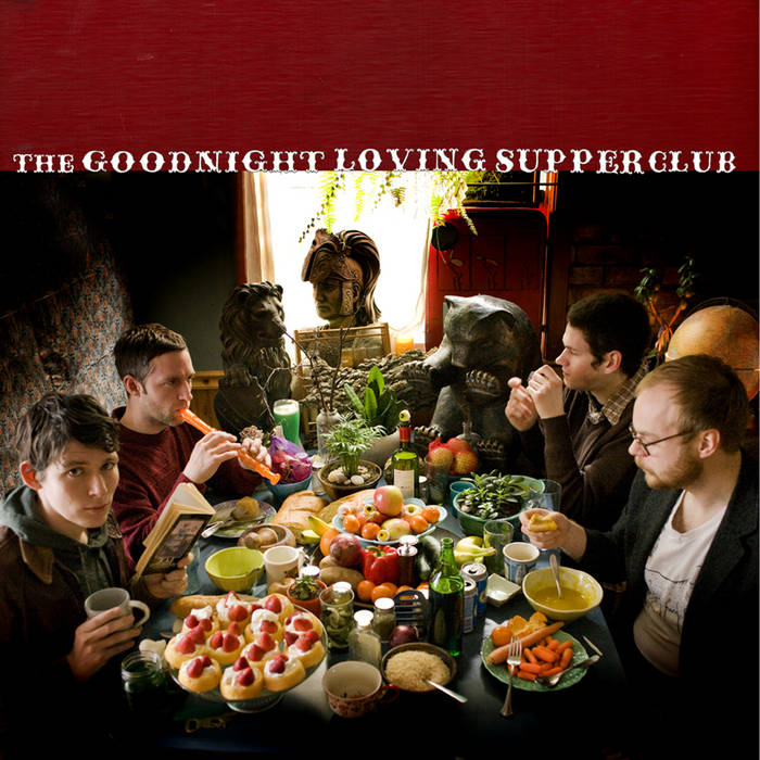 Goodnight Loving - The Goodnight Loving Supper Club cover art