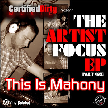 The Artist Focus EP Part 1(This Is Mahony) cover art