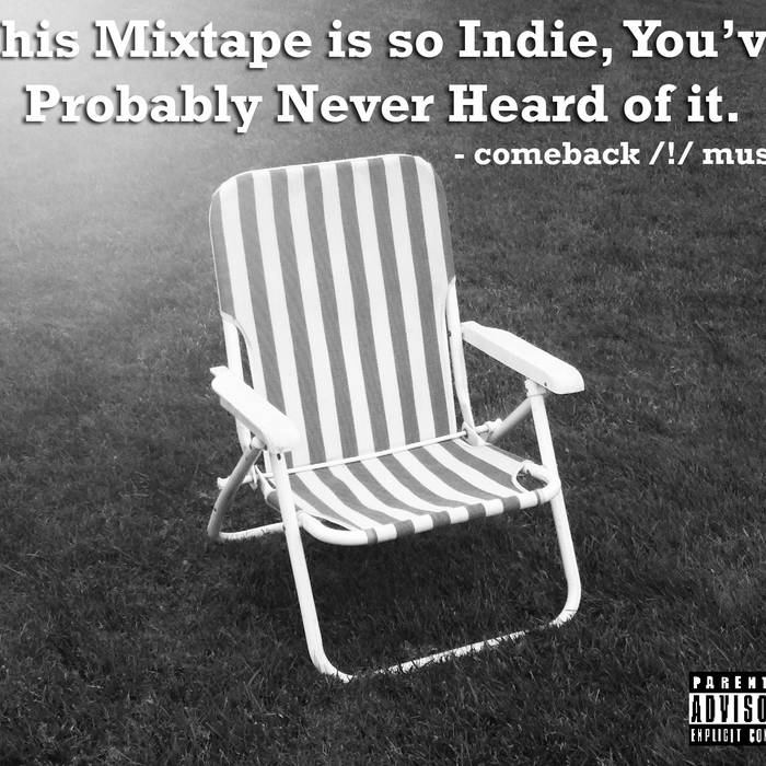 This Mixtape is So Indie, You've Probably Never Heard of it cover art