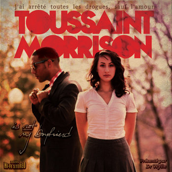 Toussaint Morrison Is Not My Boyfriend cover art