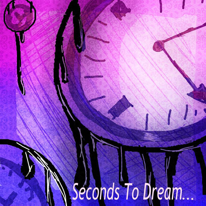 Seconds To Dream (Original Mix) cover art
