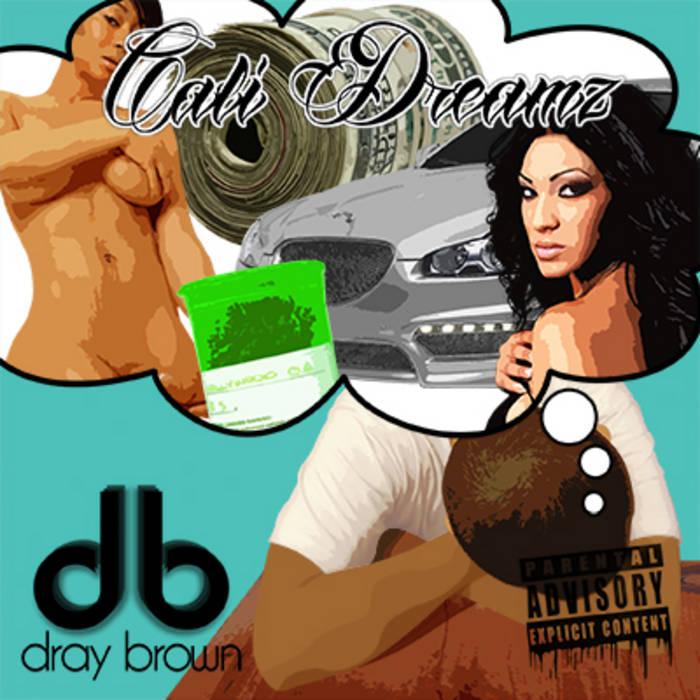 Cali Dreamz cover art