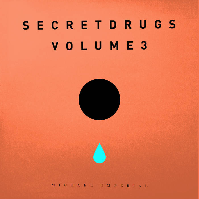 Secret Drugs — Volume 3 cover art