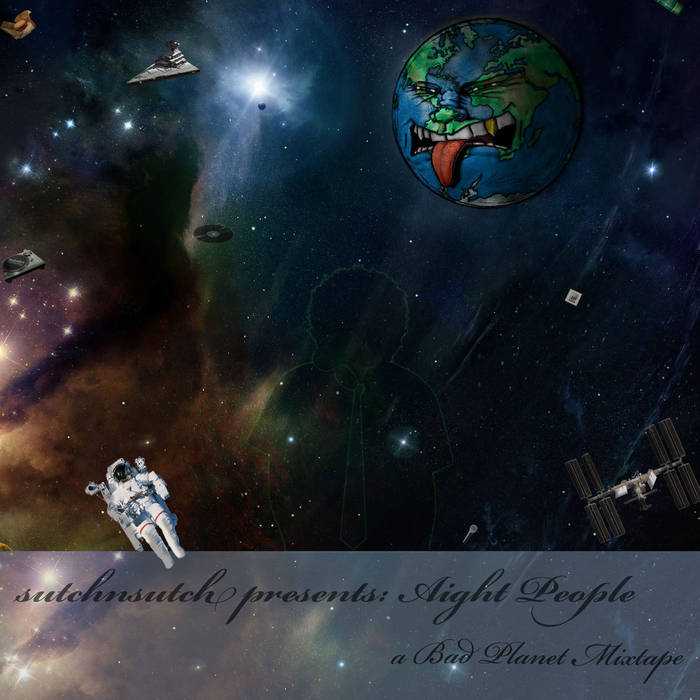 Aight People: A Bad Planet Mixtape cover art