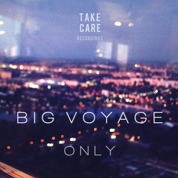 Only EP [TAKECARE005] cover art