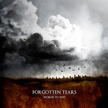 "FORGOTTEN TEARS ""Words To End"" cover art"