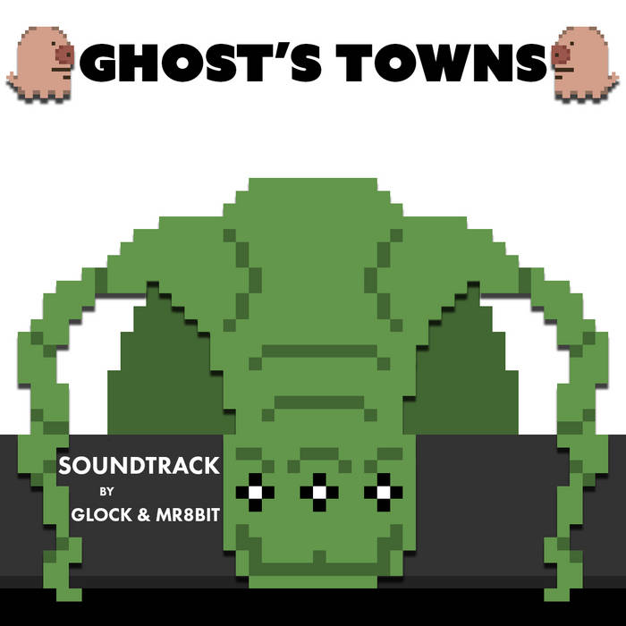 Ghost's Towns Soundtrack cover art
