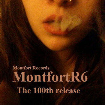 MontfortR6 - The 100th release cover art