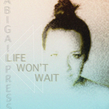 Life Won't Wait EP cover art