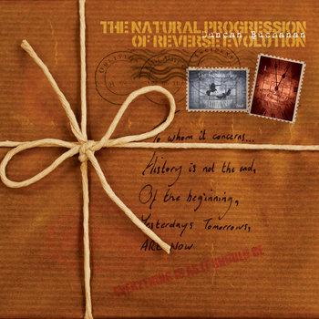 The Natural Progression Of Reverse Evolution (Album) cover art
