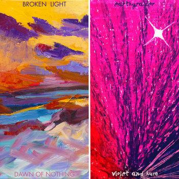 broken light/Earthgrazer Split Single cover art