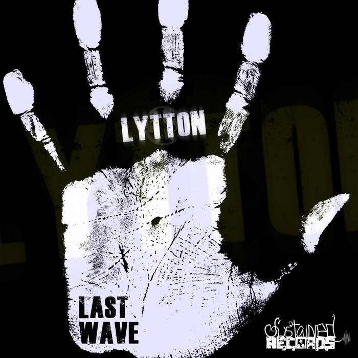 SSTDMP3017 - Lytton - Last Wave EP *FREE ON BANDCAMP* cover art