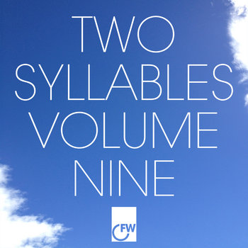 Two Syllables Volume Nine cover art
