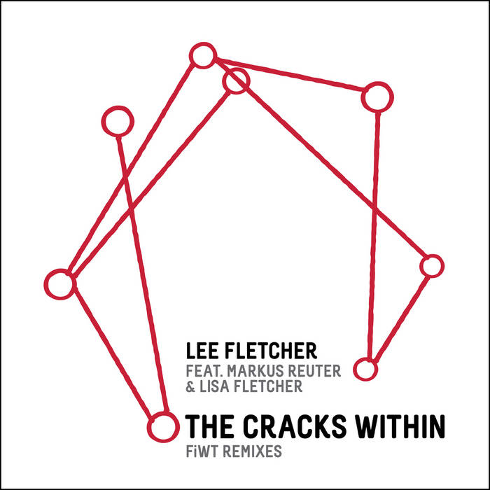 The Cracks Within: FiWT remixes cover art