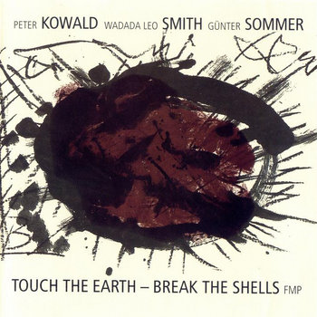 Touch the Earth - Break the Shells cover art