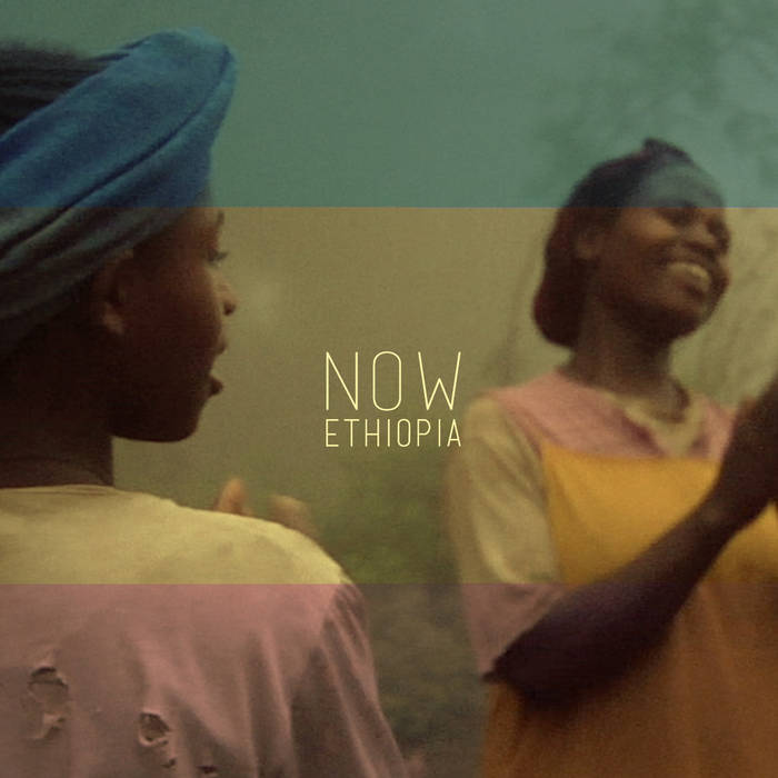 NOW ETHIOPIA • A MORNING OVER DORZÉ • polyphonic singings from the south cover art