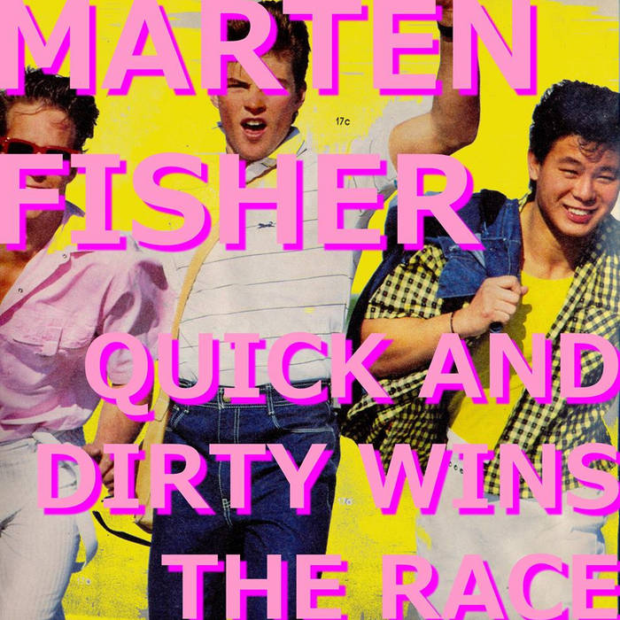 Quick and Dirty Wins the Race cover art