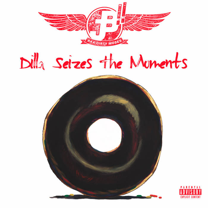 Dilla Seizes The Moments cover art