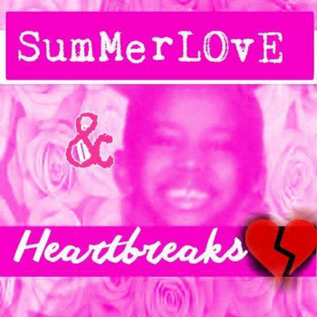 Summer Love and Heartbreaks cover art