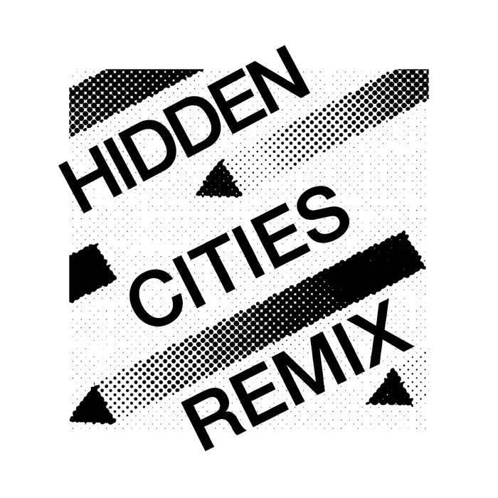 Hidden Cities Remix cover art