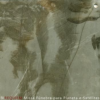 Requiem - Missa Fúnebre para Planeta e Satélites cover art