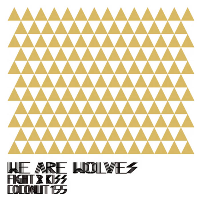 """Fight And Kiss 7"""" - 7"""" cover art"""