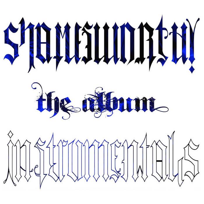 Shames Worthy The Album Instrumentals cover art