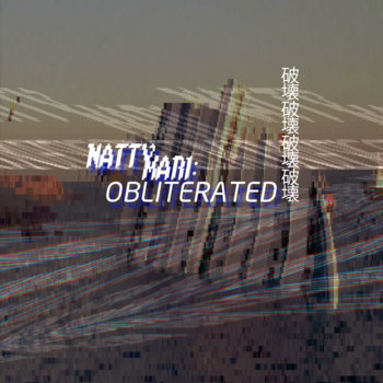 NATTYMARI: OBLITERATED cover art