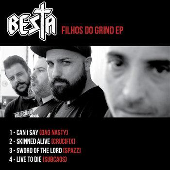Besta - Filhos do Grind