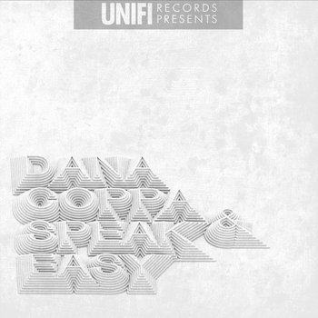 Dana Coppafeel & SPEAK Easy (Uni-Fi Records Presents) cover art