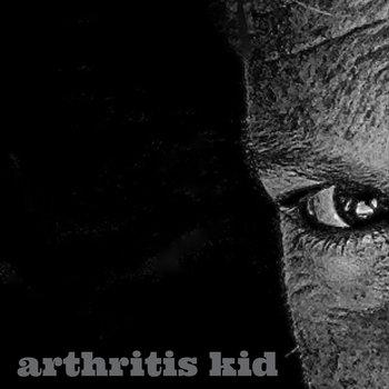 ARTHRITIS KID cover art