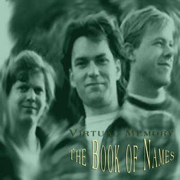 Compact Disc Edition - Virtual Memory ~ The Book of Names