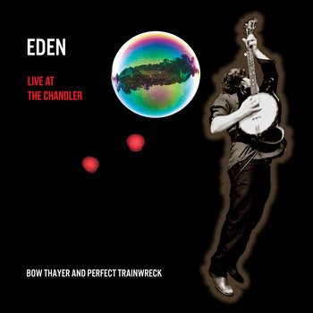 Eden - Live at The Chandler cover art