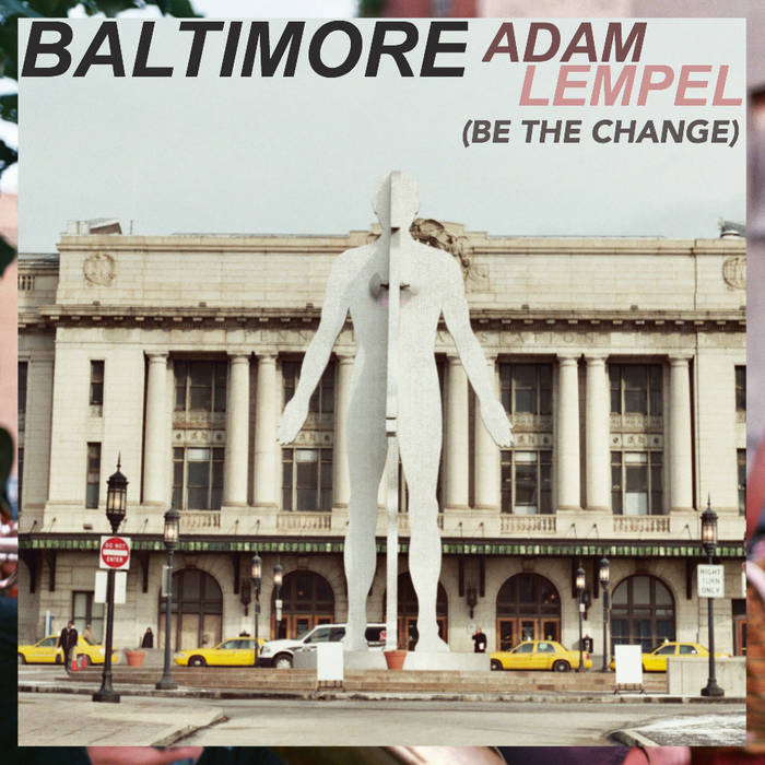 Baltimore (Be The Change) cover art