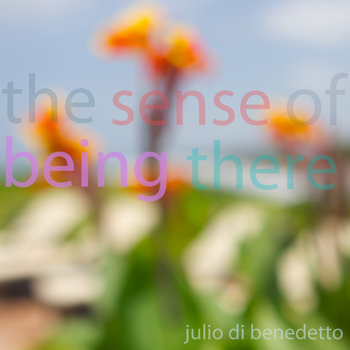 The Sense of Being There cover art