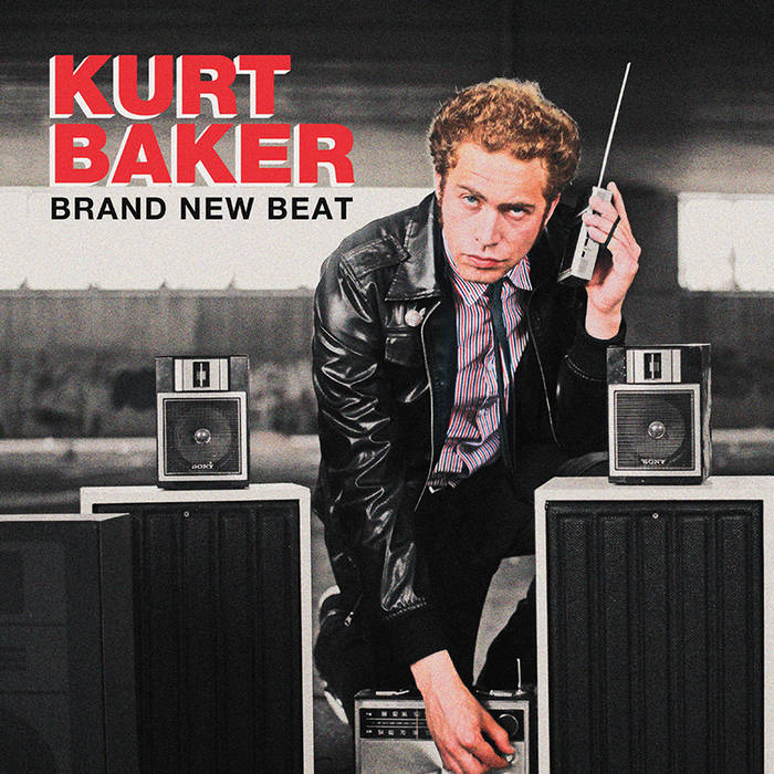 "Kurt Baker - ""Brand New Beat"" cover art"