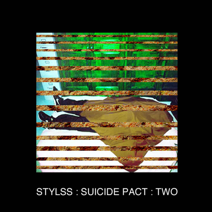 STYLSS : SUICIDE PACT : TWO cover art
