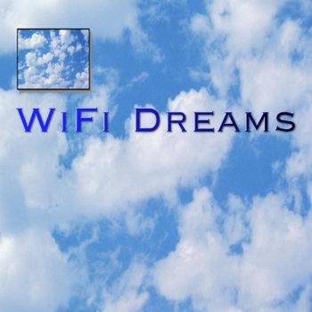 WiFi Dreams cover art