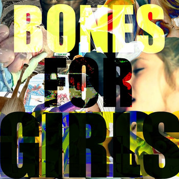 Bones for Girls (2012) cover art