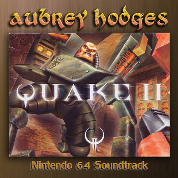 Quake 2 - Nintendo 64: Official Soundtrack cover art